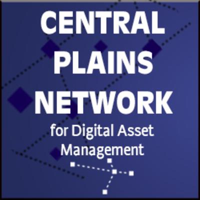 Central Plains Network for Digital Asset Management Conference Proceedings