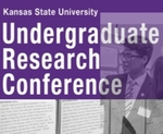 Kansas State University Undergraduate Research Conference