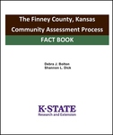 The Finney County, Kansas Community Assessment Process: Fact Book by Debra J. Bolton PhD and Shannon L. Dick M.S.