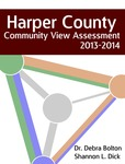 Harper County 2013-2014 Community View Assessment by Shannon L. Dick M.S., Debra J. Bolton PhD., and Megan Ferrell