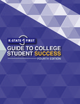 The K-State First Guide to College Student Success: The Essentials for First-Year Students at Kansas State University