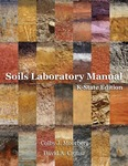 Soils Laboratory Manual, K-State Edition by Colby J. Moorberg and David A. Crouse
