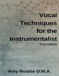 Vocal Techniques for the Instrumentalist by Amy Rosine