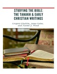 Studying the Bible: The Tanakh and Early Christian Writings