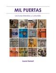 Mil puertas: lecturas literarias y culturales by Laura Kanost