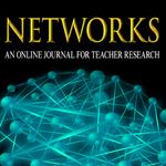 Networks: An Online Journal for Teacher Research