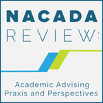 NACADA REVIEW: Academic Advising Praxis and Perspectives